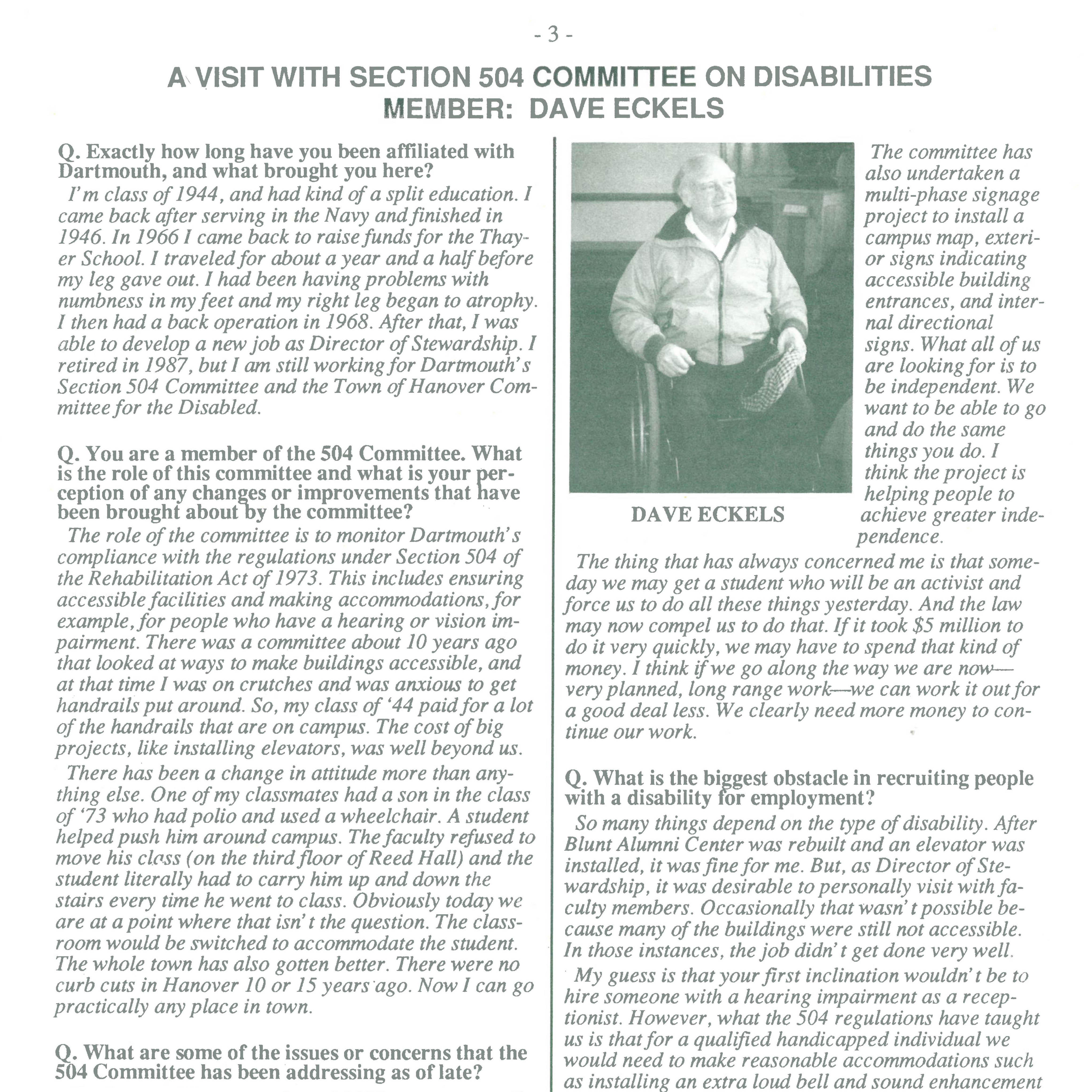 An interview with Eckels in his capacity as a member of the Section 504 Committee in the Winter 1991 Affirmative Action Newsletter.