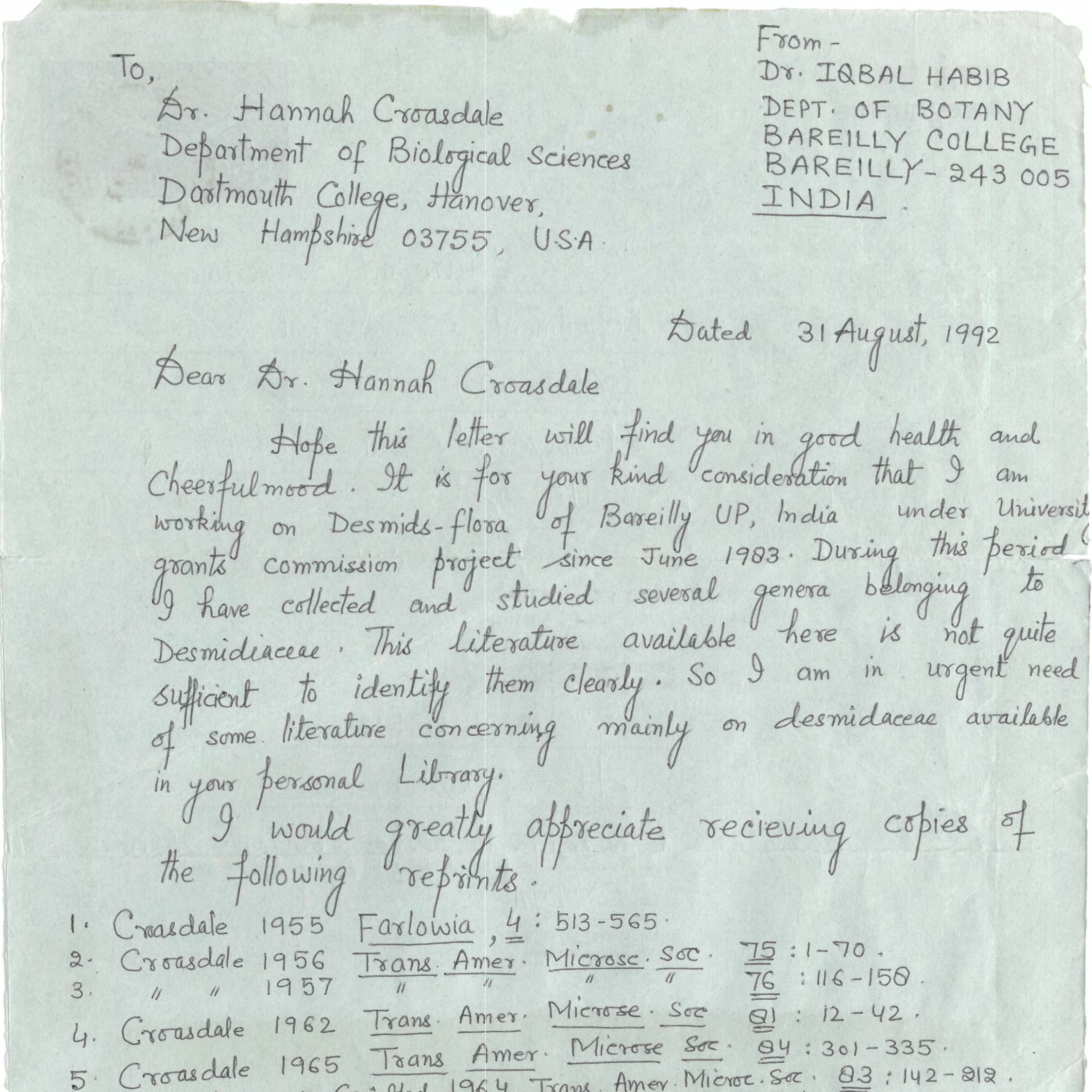 An Indian scholar writes Prof. Croasdale to request copies of literature on desmids from her personal library, as well as her recent publication on the subject in 1992. This letter serves as an excellent example that Croasdale was known the world over for her work in the field of phycology.
