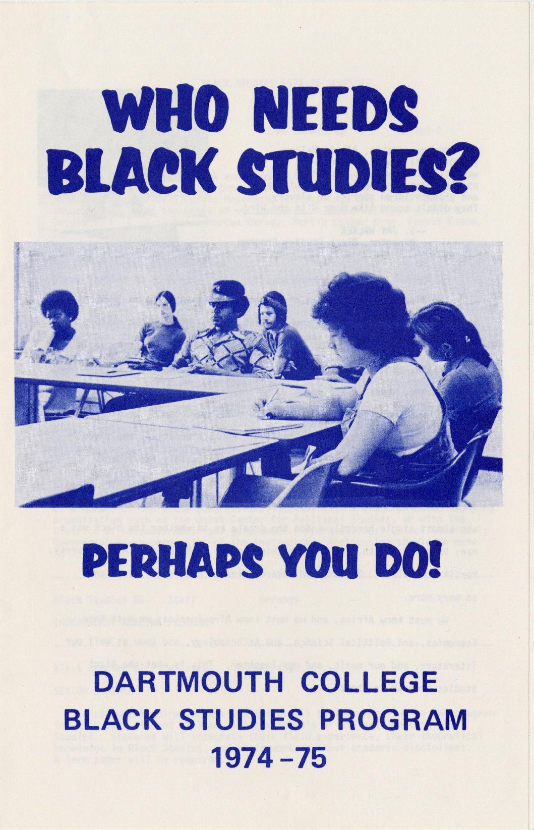 Who Needs Black Studies? Perhaps You Do!