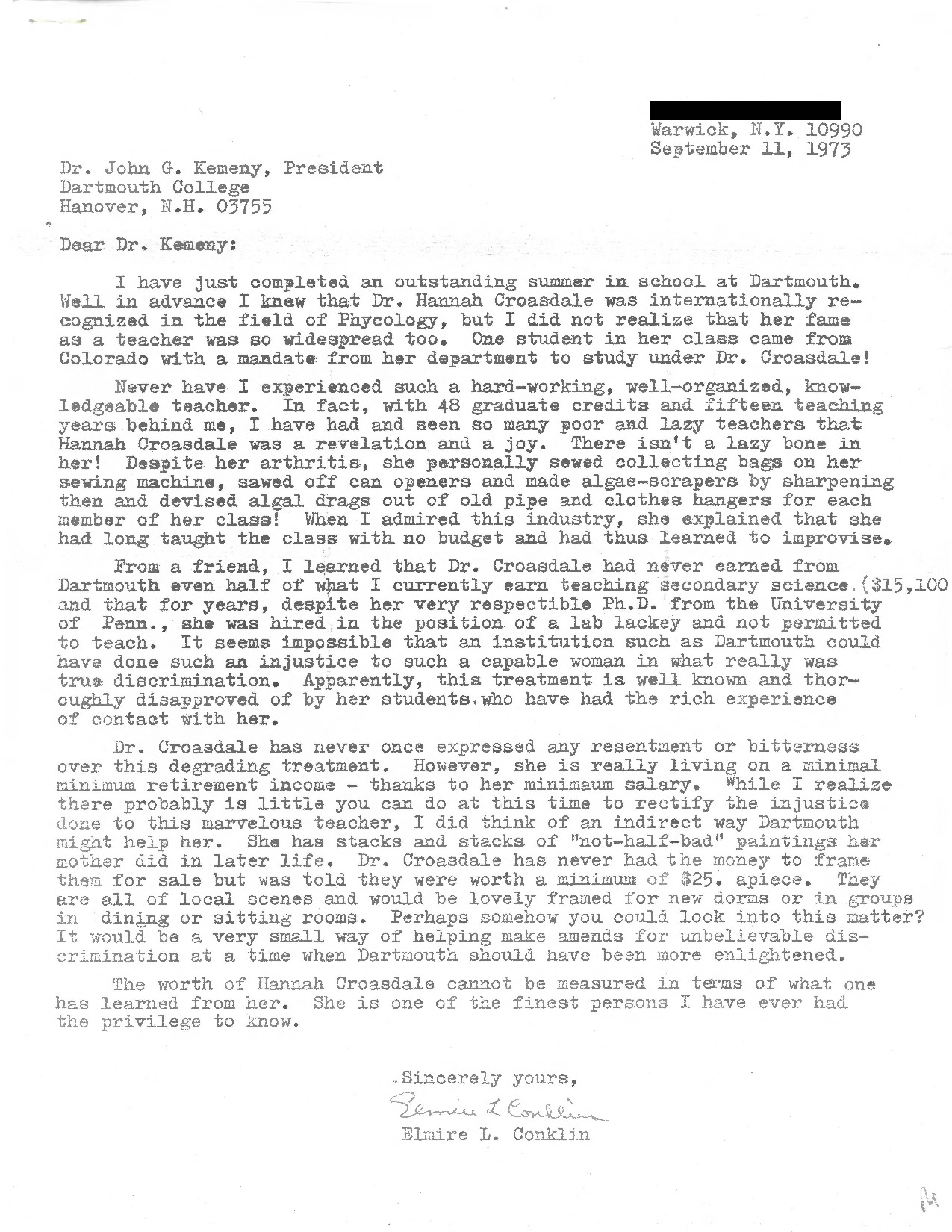 """Graduate student Elmire L. Conklin writes to President Kemeny to praise Prof. Croasdale, whose course she had just taken in the summer of 1973. Conklin alludes to Croasdale's international renown and domestic fame as an exceptional instructor, and goes on to write: """"Never have I experienced such a hard-working, well-organized, knowledgeable teacher... I have had an seen so many poor and lazy teachers that Hannah Croasdale was a revelation and a joy."""" She concludes her letter with remarks about Croasdale's poor compensation and """"degrading treatment"""" while at Dartmouth."""