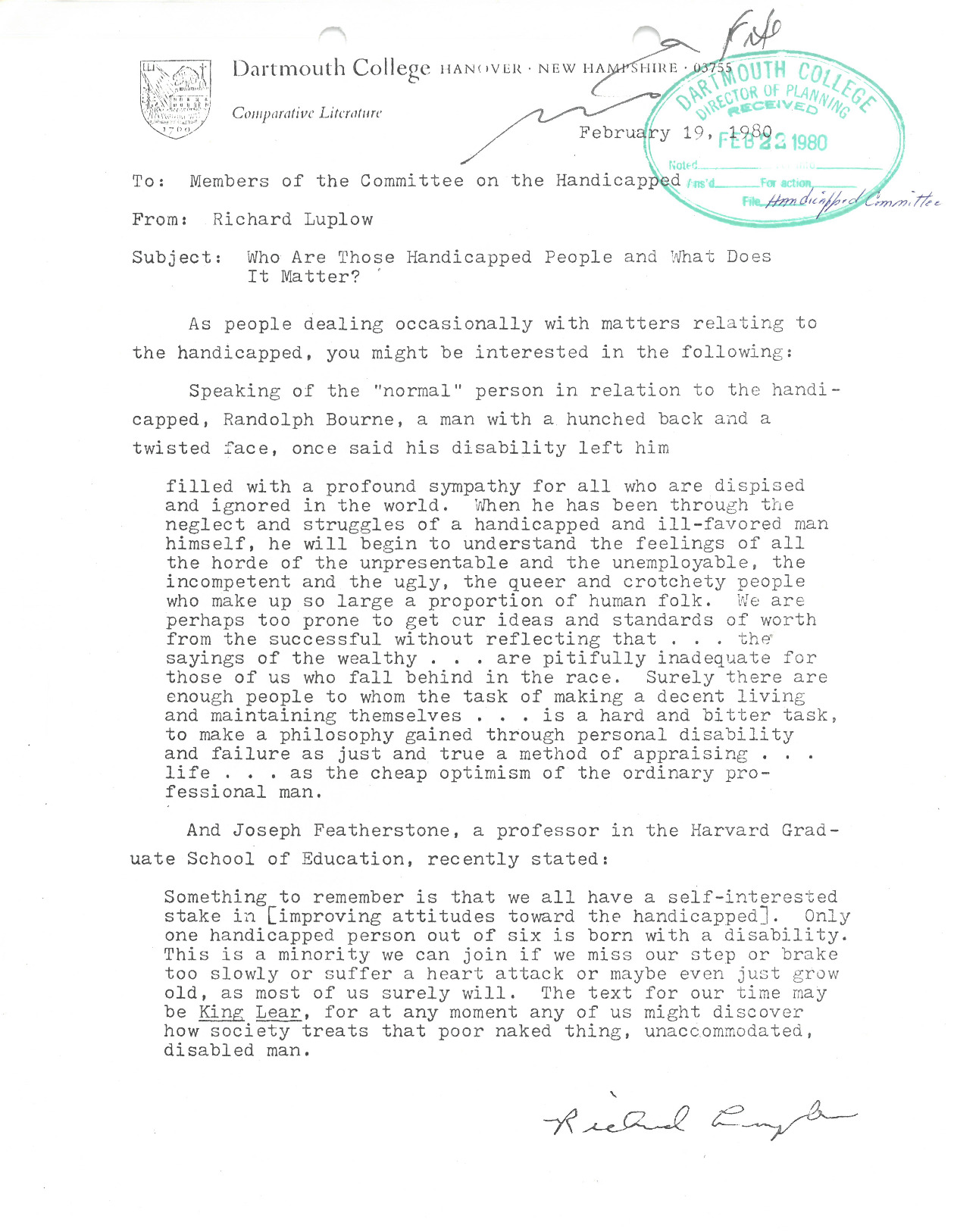 This memo from Richard Luplow quotes two individuals on improving attitudes towards the disabled. As one of the two members on Advisory Council on the Handicapped who used a wheelchair, it is possible that Luplow wanted to make his fellow committee members aware of different disabled experiences than just his own perspective.