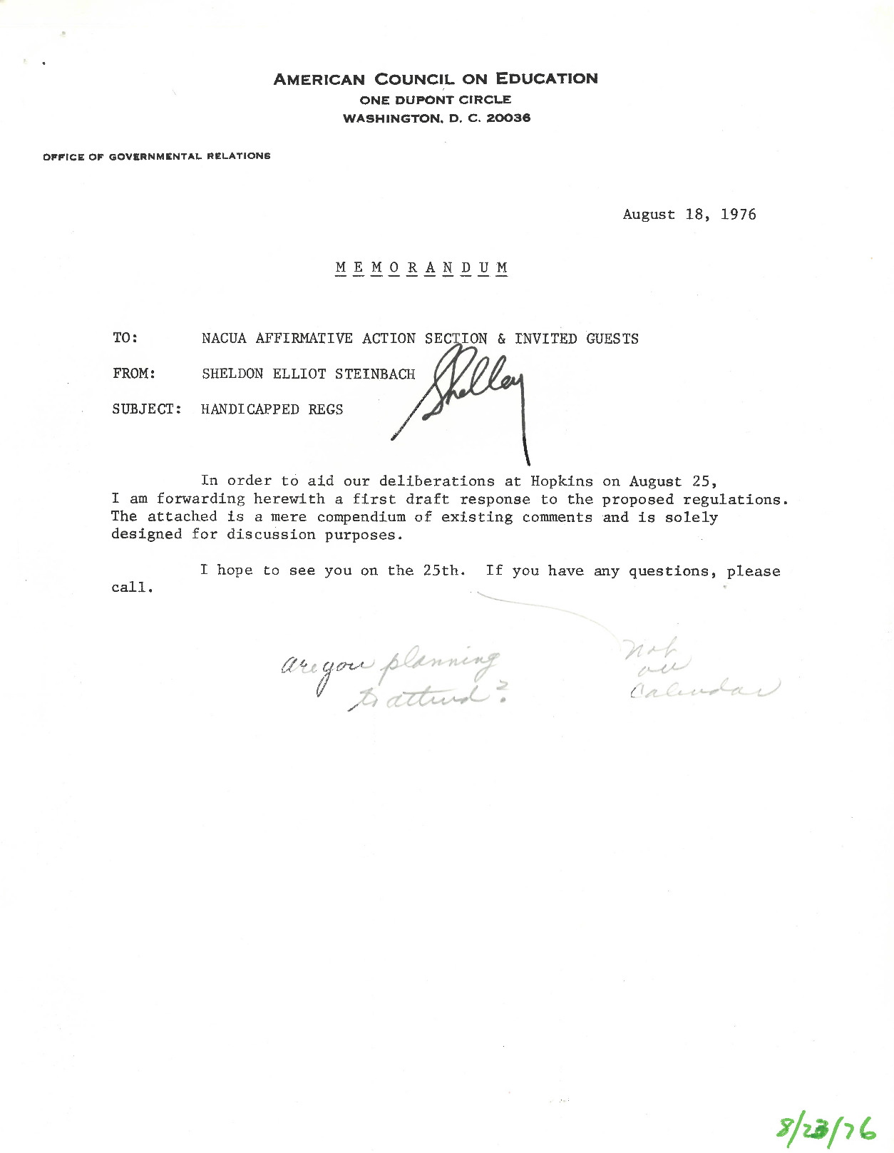 An attachment to an August 18, 1976 memo from Sheldon Steinbach to the National Association of College and University Attorneys (NACUA) Affirmative Action Section. This letter is working discussion draft of the American Council on Education (ACE)'s letter to Mr. Martin Gerry, a lawyer in the Office for Civil Rights in the Department of Health, Education, and Welfare (HEW). Throughout most of the draft, ACE discusses its issues with the proposed legislation, including several objections to the foundation of equal access.