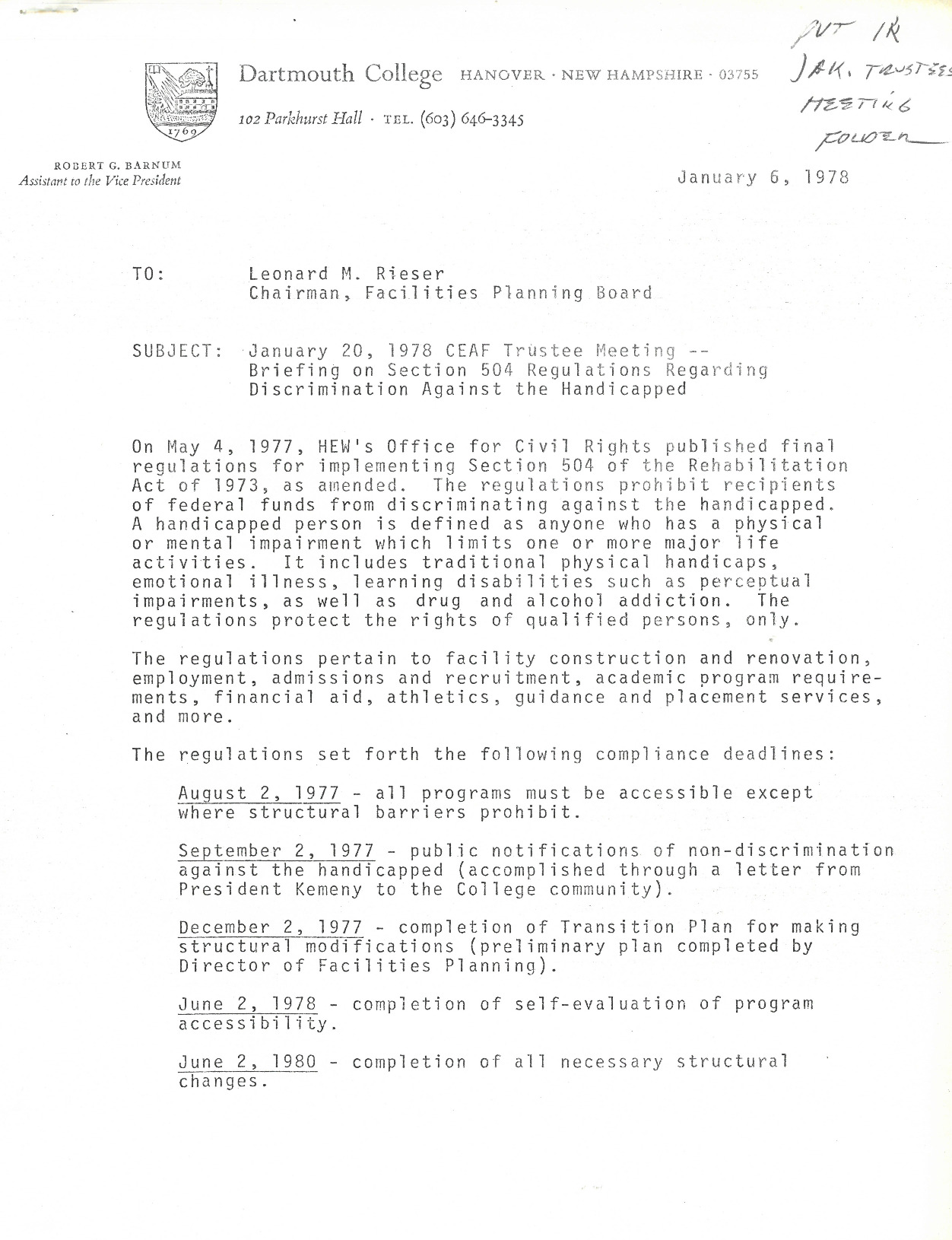 An overview of developments related to Dartmouth's response to Section 504 of the Rehabilitation Act of 1973 prepared for Leonard Rieser in advance of a January 20, 1978 Board of Trustees meeting. The document outlines compliance deadlines, a survey of campus facilities with estimates of renovation costs, and descriptions of the different priority levels in the institutional Transition Plan.