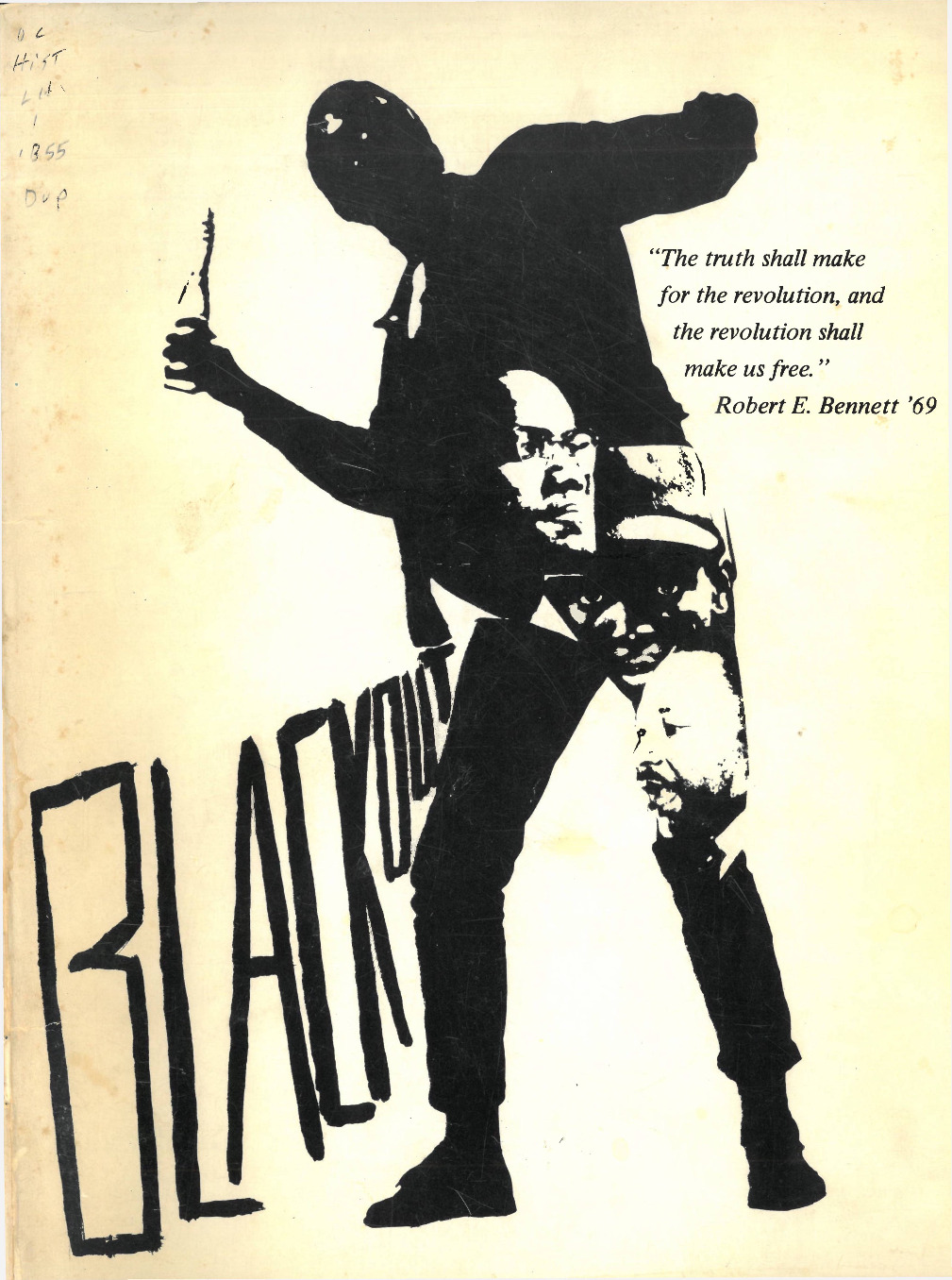 """The second volume of Afro-American Society (AAS) student magazine Blackout, published in Spring 1968. The cover of this volume of Blackout depicts a protester poised to throw a Molotov cocktail, a nod to the revolutionary praxis of the Black Power Movement and Civil Rights leaders Dr. Martin Luther King and Malcolm X (their images are depicted in the protester's silhouette). In """"Harambee,"""" the editors inform readers that this volume seeks to discuss the divergent sentiments underlying """"newly developing black consciousness"""" (p. 49)."""