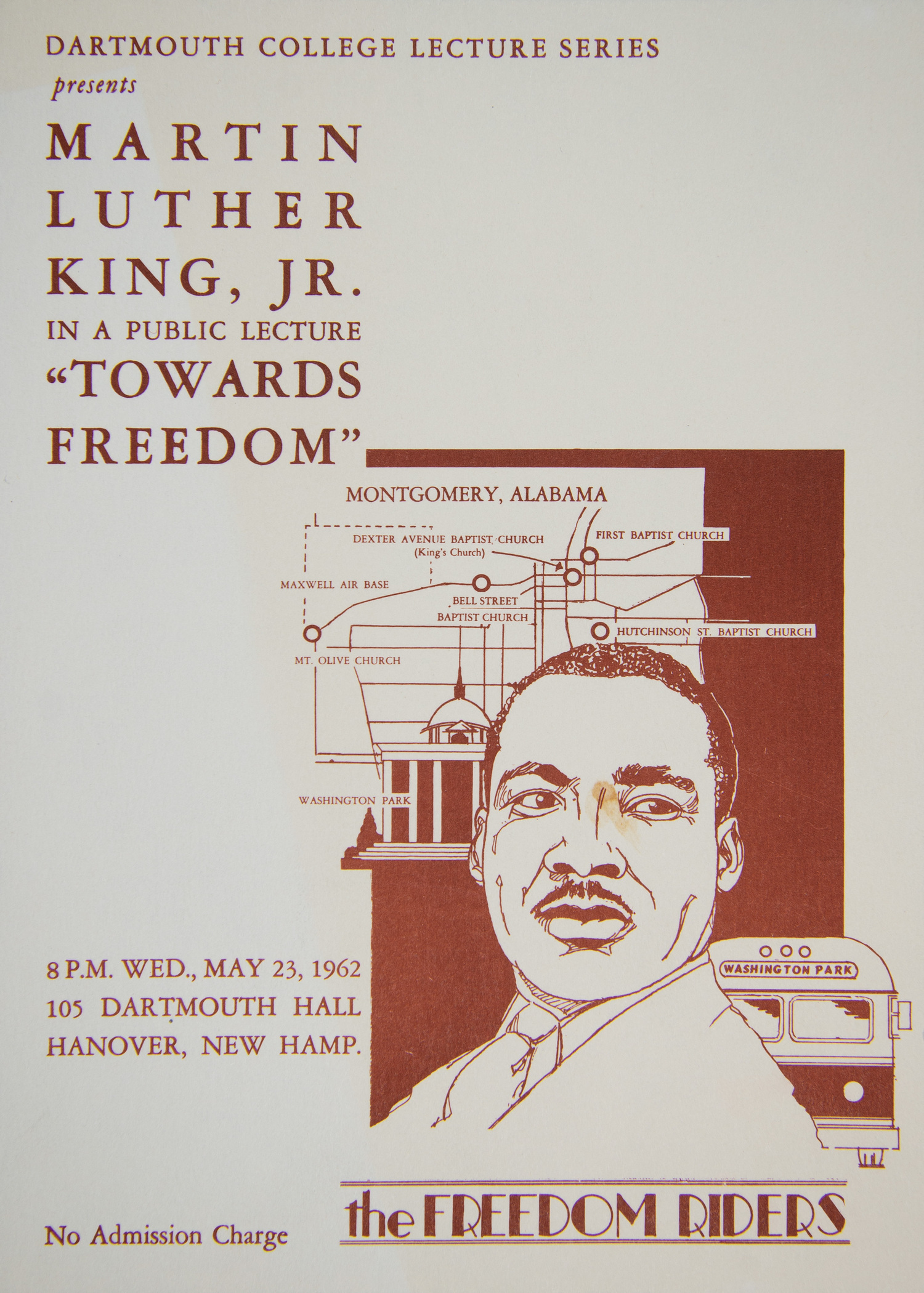 "This flyer announces a public lecture to be delivered by Civil Rights leader Dr. Martin Luther King, Jr. on May 23, 1962 in 105 Dartmouth Hall. King's lecture, which was part of Dartmouth President John Sloan Dickey's Great Issues Course lecture series, focused on the ""question of progress in race relations"" in the United States, and called upon community members in the North to take part in the Civil Rights Movement."