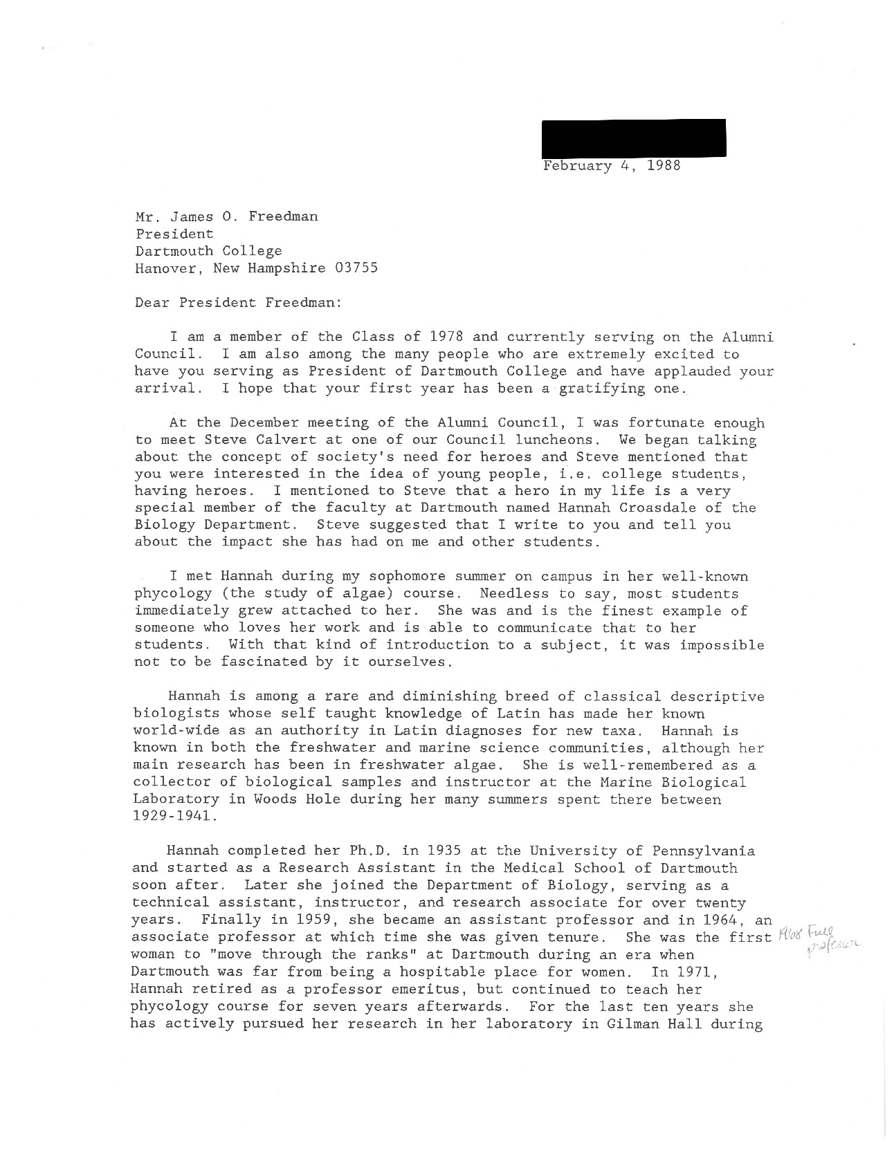 """Celia Chen '78 writes to President Freedman at the suggestion of a member of the Alumni Council regarding his interest in the idea of young people having heroes. Chen explains that Dartmouth professor Hannah Croasdale is her personal hero, describing her as """"the finest example of someone who loves her work and is able to communicate that to her students."""" Chen is currently a Research Professor in the Dartmouth College Department of Biological Sciences."""